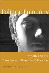 Political Emotions: Aristotle and the Symphony of Reason and Emotion
