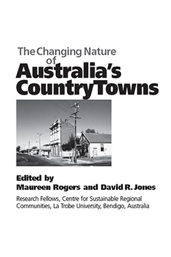 The Changing Nature of Australia's Country Towns