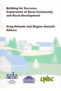 Building for Success: Exploration of Rural Community and Rural Development