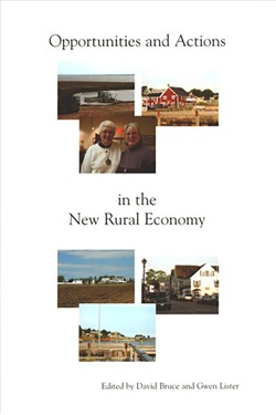 Opportunities and Actions in the New Rural Economy