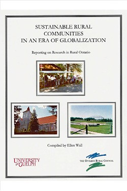 Sustainable Rural Communities in an Era of Globalization: Reporting on Research in Rural Ontario