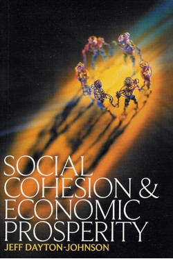 Social Cohesion & Economic Prosperity  Jeff Dayton-Johnson
