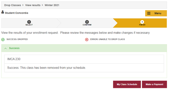 Select The My Class Schedule Button To Retrieve Your Class Schedule And  Confirm That The Class(es) Are No Longer Shown OR If They Are, That They  Correctly ...