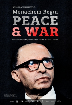 Movie poster of Menachem Begin, Peace & War, showing a middle-aged man wearing thick black glasses in front of a black background.