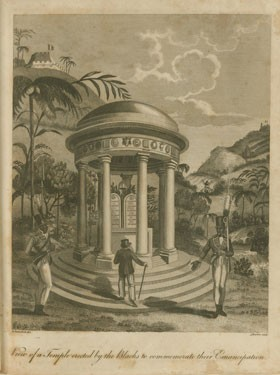 Engraving made by Marcus Rainsford in 1805, of a temple, probably built under the reign of Toussaint Louverture. The tablets in the engraving represent the articles of the 1793 decree of emancipation. | Courtesy of the John Carter Brown Library