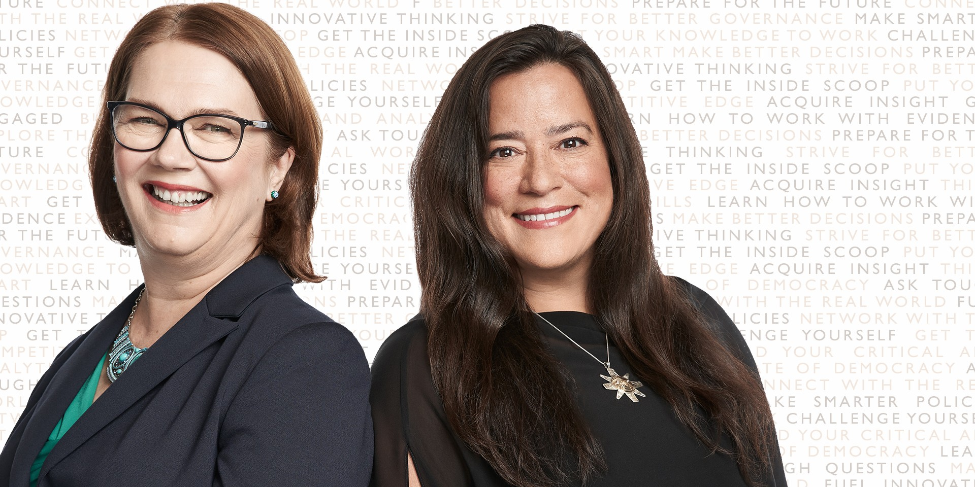 Nonaligned: The future of independence in Canadian politics with Honourable Jody Wilson-Raybould, Former Attorney General of Canada and Honourable Jane Philpott, Former Treasury Board President