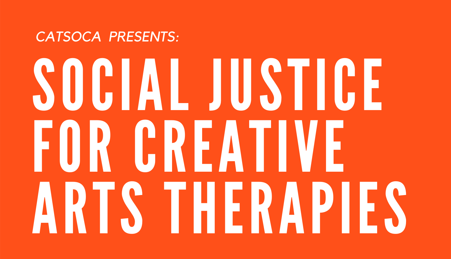 Social Justice for Creative Art Therapies