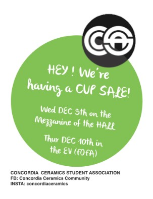 CUP SALE: Concordia Ceramics Student Association