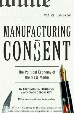 holiday-reads-manufacturing-consent-the-political-economy-of-the-mass-media-250x378