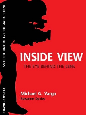 Inside View: The Eye Behind The Lens - book cover
