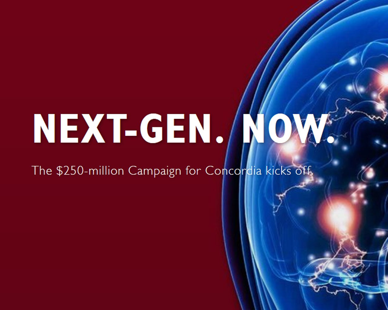 The Campaign for Concordia: Next-Gen. Now.