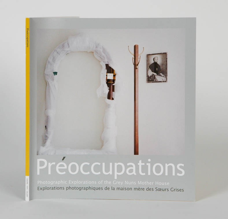 Preoccupations: Photographic Explorations of the Grey Nuns Mother House